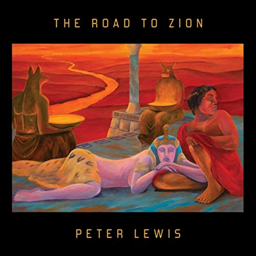 Peter Lewis - The Road To Zion (2019)