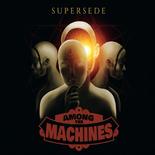 Among the Machines - Supersede (2019)