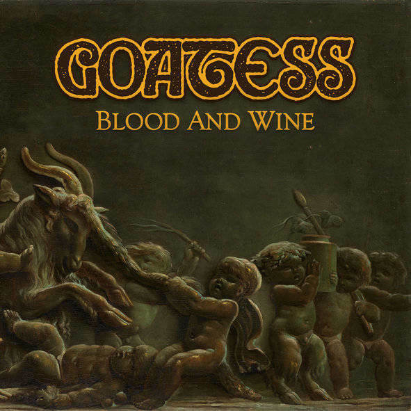Goatess - Blood and Wine (2019)