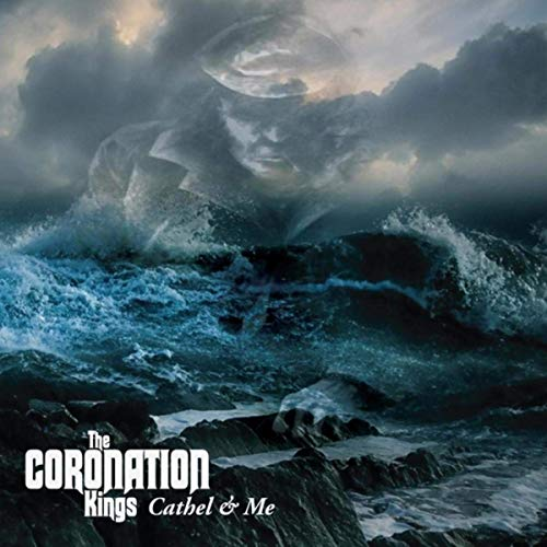 The Coronation Kings - Cathel & Me (2019)