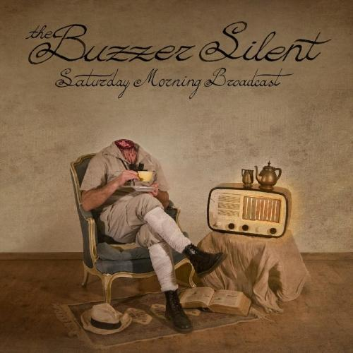 The Buzzer Silent - Saturday Morning Broadcast (2019)