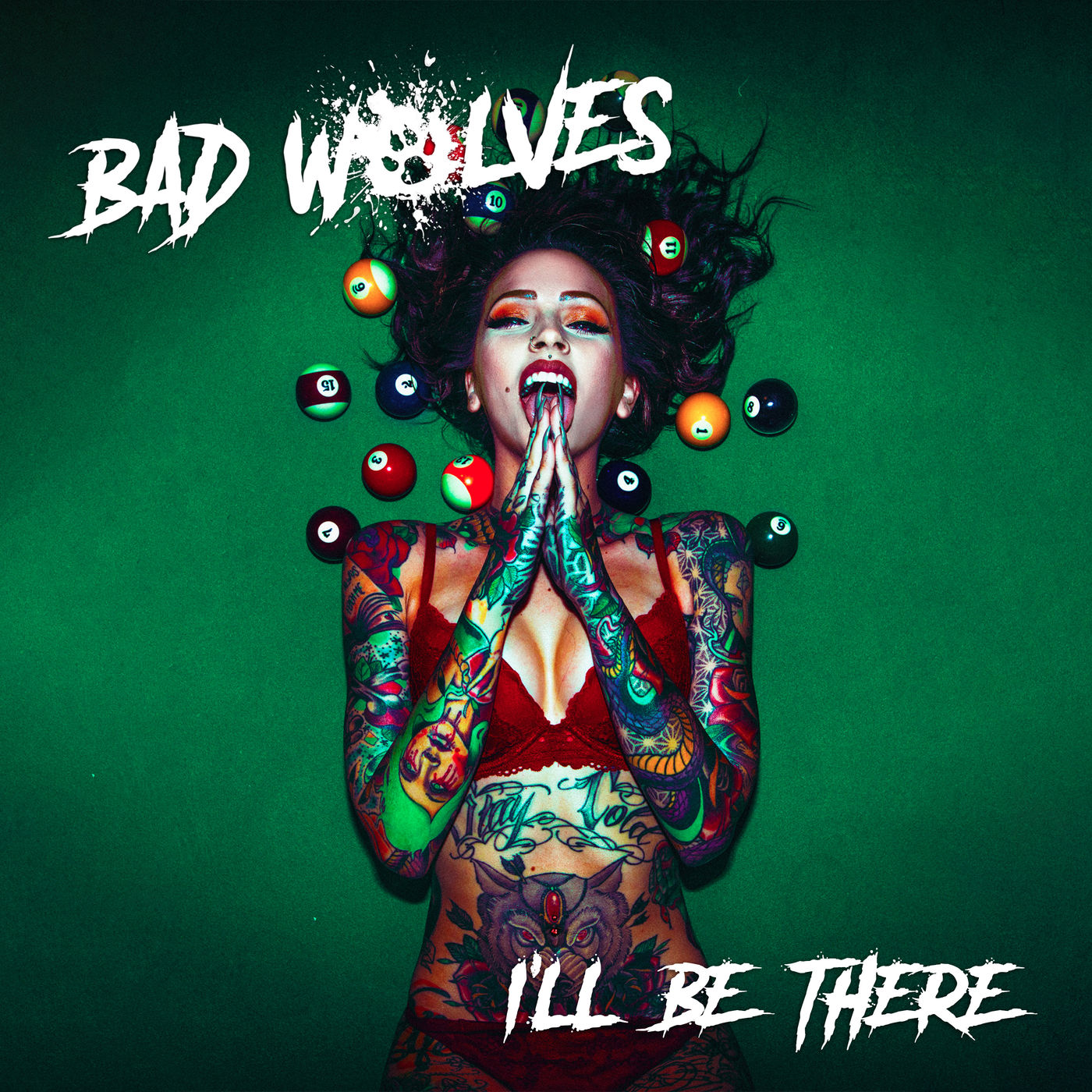 Bad Wolves - I'll Be There (Single) (2019)