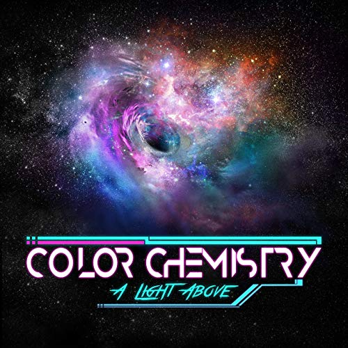 Color Chemistry - A Light Above (2019)