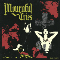 Mournful Cries - Bad Taste (2019)