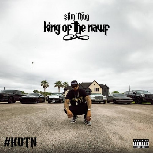 Slim Thug - King of the Nawf (2019)