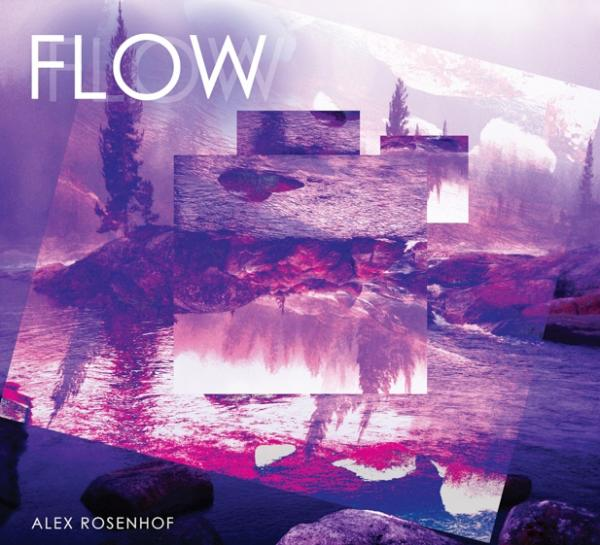 Alex Rosenhof - Flow (2019)