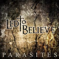 Led To Believe - Parasites [ep] (2019)