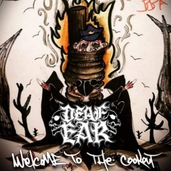 Deaf Ear - Welcome to the Cookout [EP] (2019)