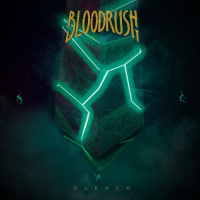 Bloodrush - Quench (2019)