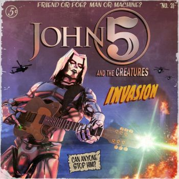 John 5 and The Creatures - Invasion (2019)