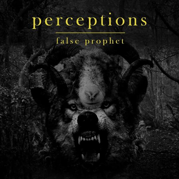 Perceptions - False Prophet [EP] (2019)