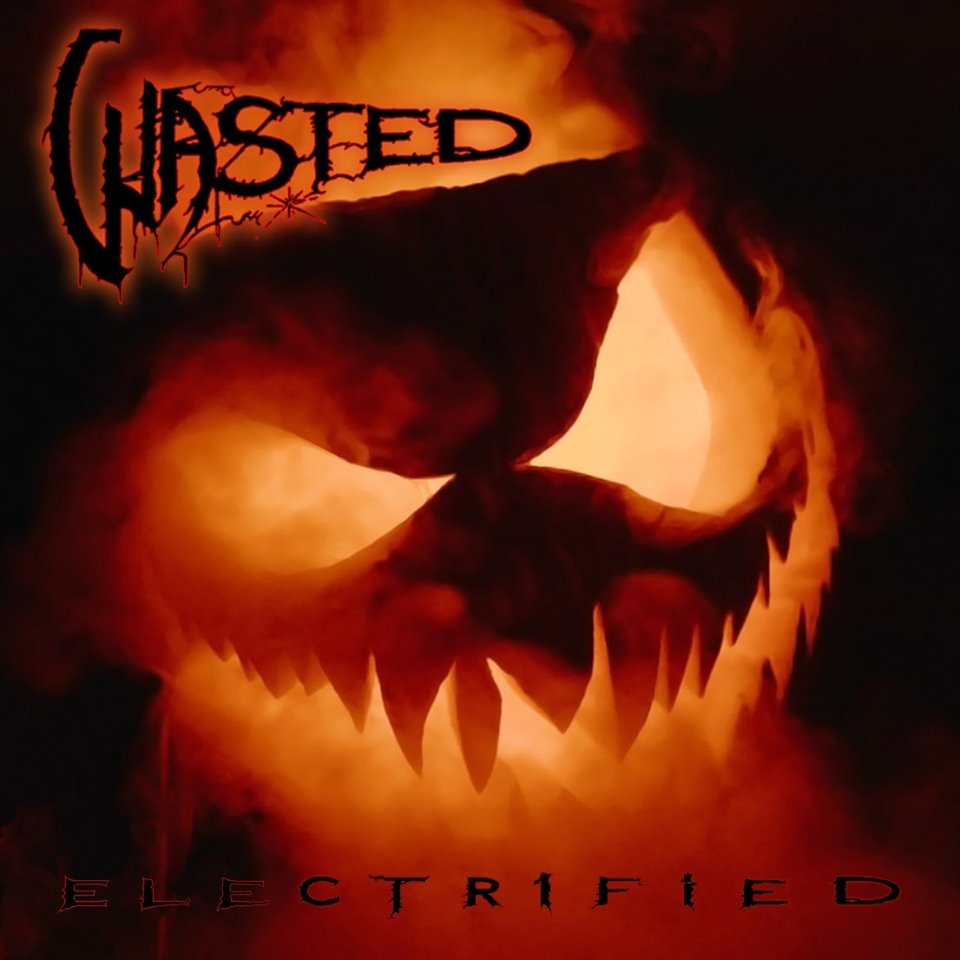 Wasted - Electrified (2019)