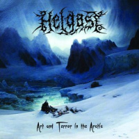 Helgast - Art And Terror In The Arctic (2019)