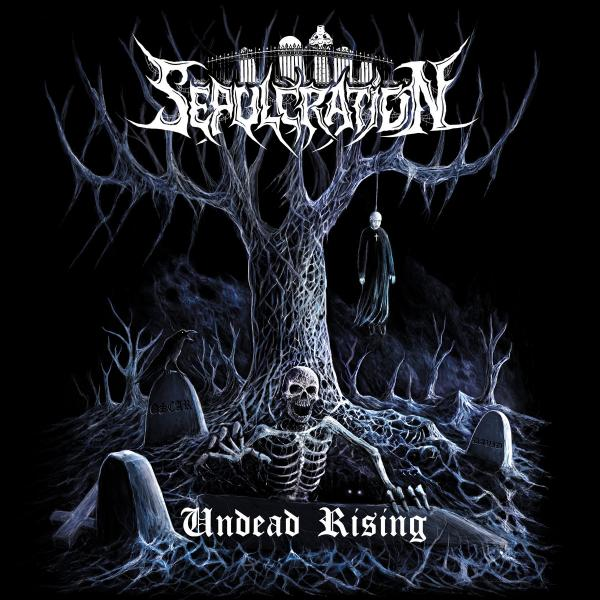 Sepulcration - Undead Rising (2019)