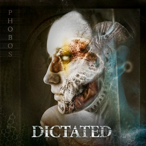 Dictated - Phobos (2019)