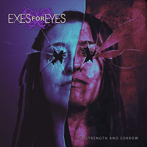 Exes For Eyes - Of Strength And Sorrow (2019)