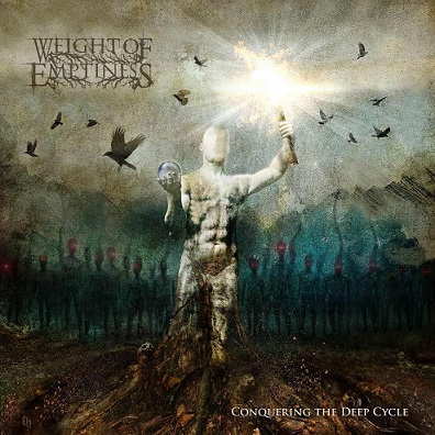 Weight of Emptiness - Conquering the Deep Cycle (2019)
