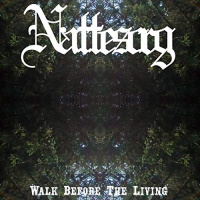 Nattesorg - Walk Before The Living (2019)