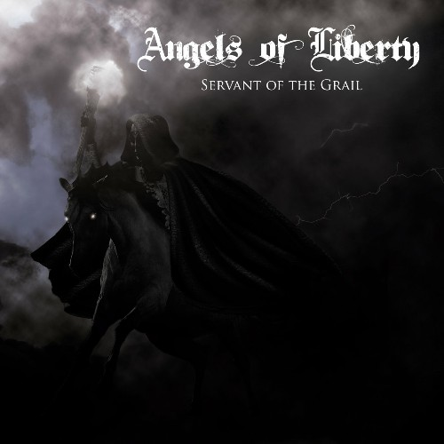 Angels Of Liberty - Servant Of The Grail (2019)