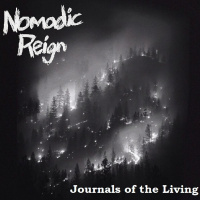 Nomadic Reign - Journals Of The Living (2019)