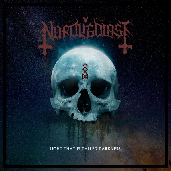 Nordligblåst - Light That Is Called Darkness (2019)