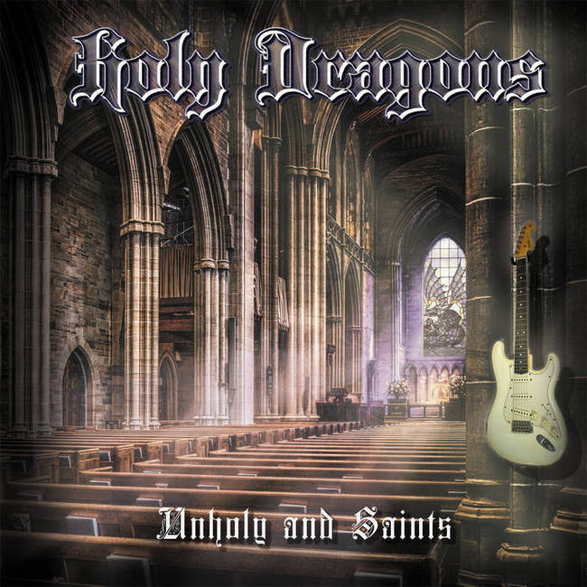 Holy Dragons - Unholy and Saints (2019)