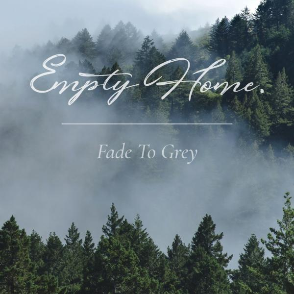 Empty Home - Fade to Grey [EP] (2019)