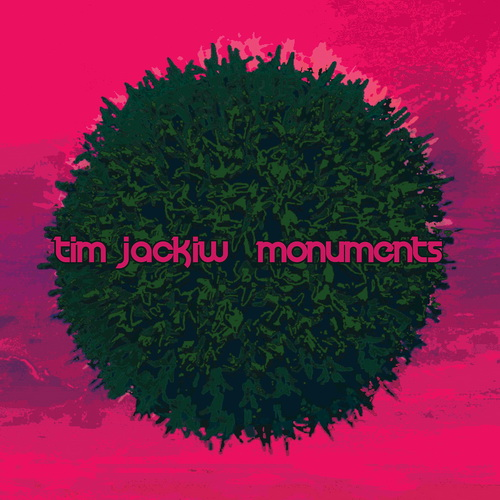 Tim Jackiw - Monuments - 2019