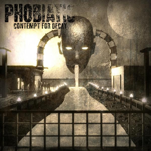 Phobiatic - Contempt for Decay (2019)