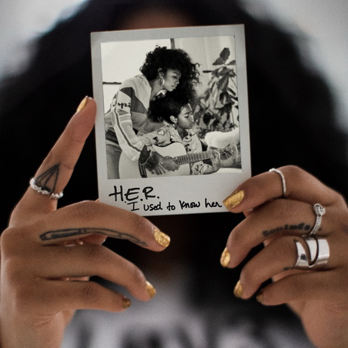 H.E.R. - I Used To Know Her - 2019