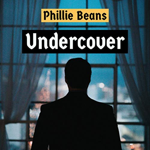 Phillie Beans - Undercover (2019)