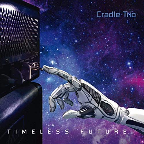 Cradle Trio - Timeless Future (2019)