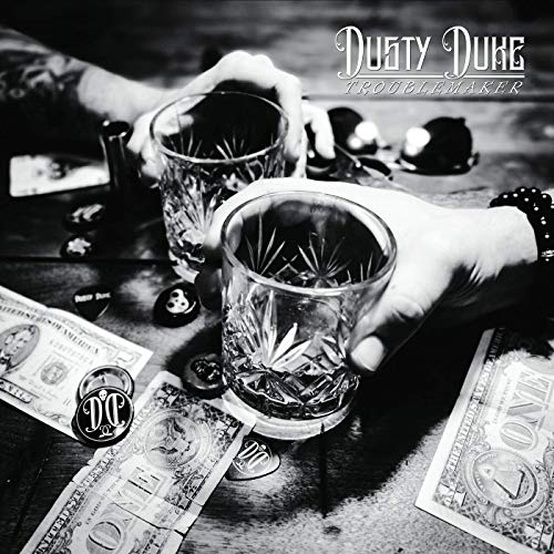 Dusty Duke - Troublemaker (2019)
