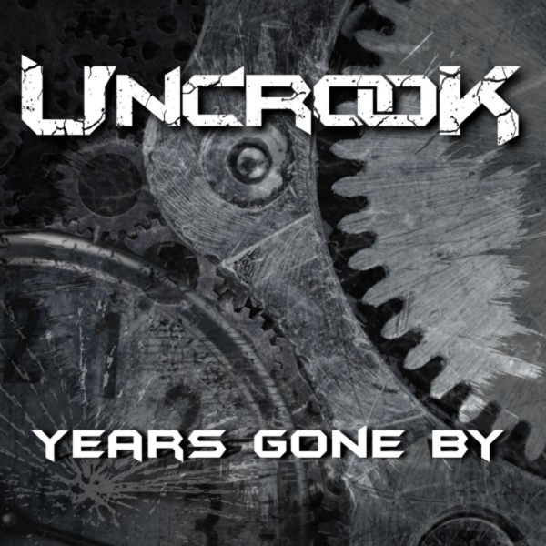 Uncrook - Years Gone By (2019)