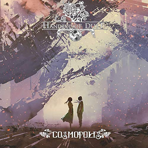 Handful Of Dust - Cosmopolis (2019)