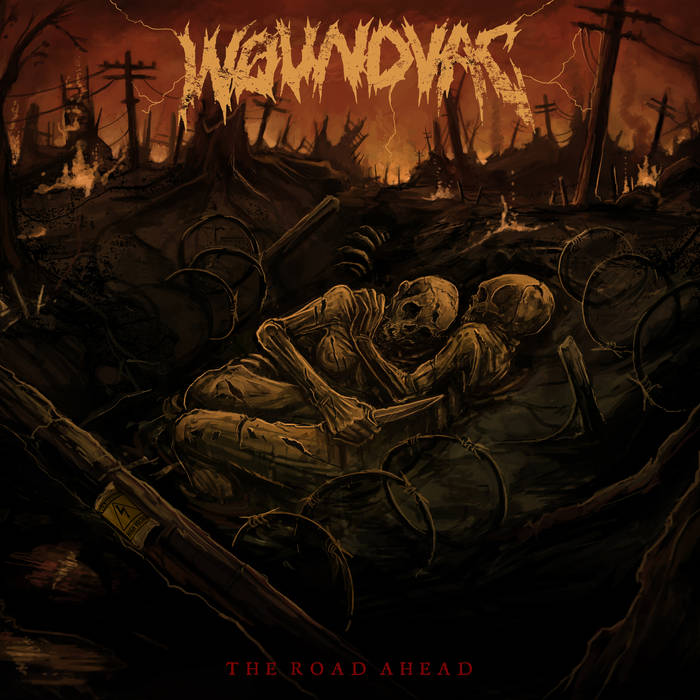 Woundvac - The Road Ahead (2019)