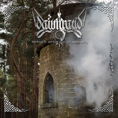 Dawn Ray'd - Behold Sedition Plainsong (2019)