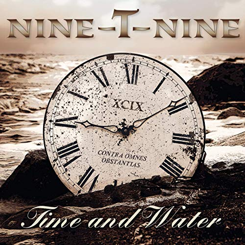 Nine-T-Nine - Time And Water (2019)