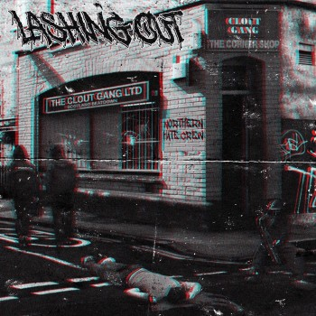 Lashing Out - The Corner Shop [EP] (2019)