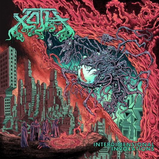 Xoth - Interdimensional Invocations (2019)