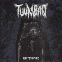 Tuunbaq - Graves Of Ice (2019)