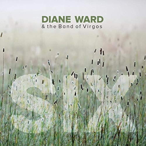 Diane Ward & The Band Of Virgos - Six (2019)