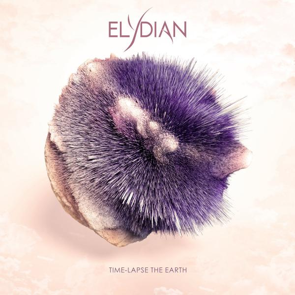 Elydian - Time​-​Lapse the Earth (EP) (2019)