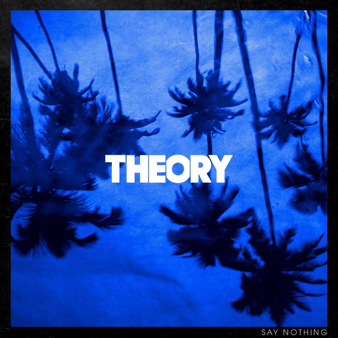 Theory of a Deadman - Say Nothing (2020)