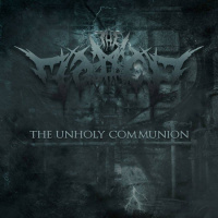The Malice - The Unholy Communion (2019)