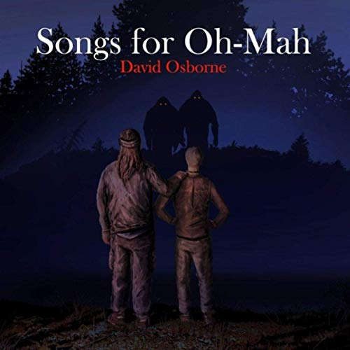David Osborne - Songs For Oh-Mah (2019)