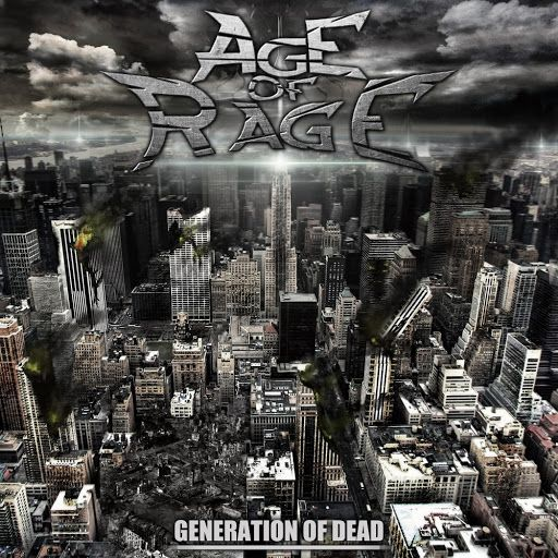 Age of Rage - Generation of Dead (EP) (2019)
