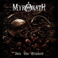 Myronath - Into The Qliphoth (2019)