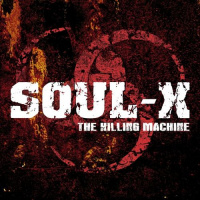 Soul-X - The Killing Machine (2019)