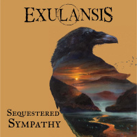 Exulansis - Sequestered Sympathy (2019)